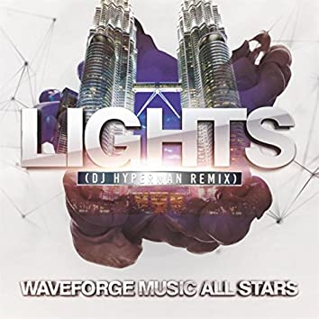 Lights (DJ Hyperman Remix)
