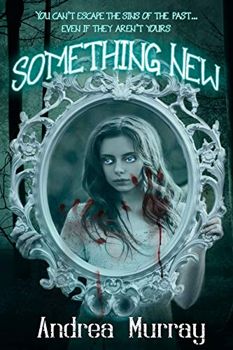 Something New by [Andrea Murray]