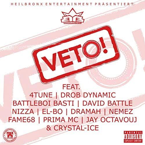 Brockmaster B. feat. Nemez, Fame68, Prima MC, Crystal-Ice, Jay Octavouj, Dramah, El-Bo, 4Tune, Drob Dynamic, Battleboi Basti, David Battle & Nizza