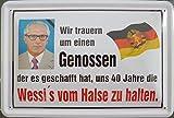 vielesguenstig-2013 Blechschild 20x30cm - Wir trauern um einen Genossen Erich Honecker 40 Jahre