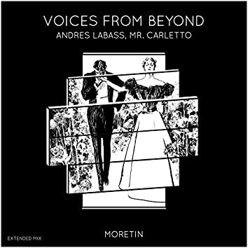 Voices from Beyond (Extended Mix)