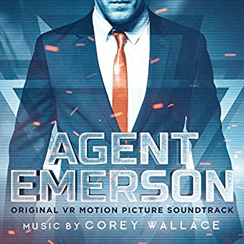 Agent Emerson (Original VR Motion Picture Soundtrack)
