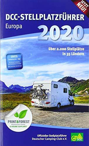DCC-Stellplatzführer Europa 2020: Offizieller Stellplatzführer des Deutschen Camping-Club e. V.