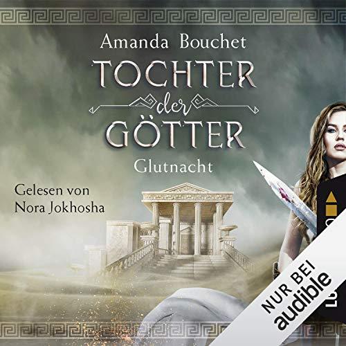 Glutnacht (Tochter der Götter 1) audiobook cover art