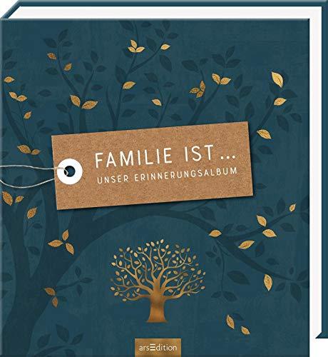 Familie ist ... Unser Erinnerungsalbum: Unser Erinnerungsalbum