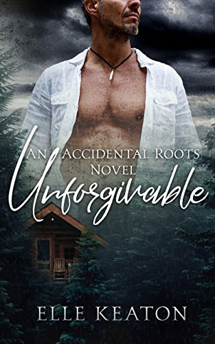Unforgivable: An Age Gap MM Romance (Accidental Roots Book 6)