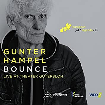 Bounce (Live at Theater Gütersloh)
