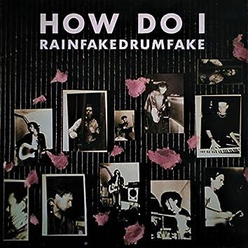 Rainfakedrumfake