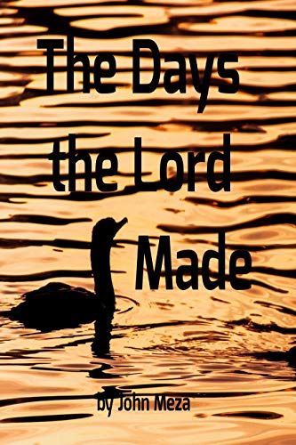 The Days the Lord Made