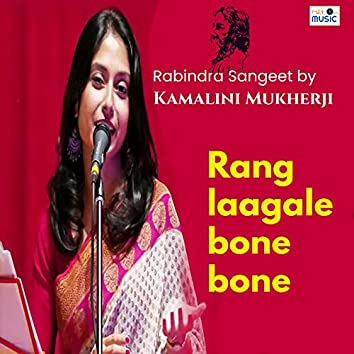 Rang Laagale Bone Bone