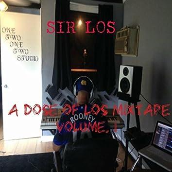 """A Dose of Los"" Mixtape, Vol. 1"