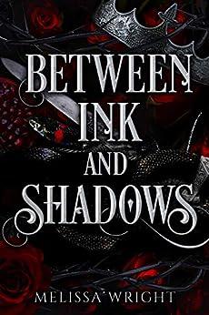 Between Ink and Shadows (English Edition) van [Melissa Wright]