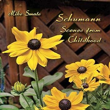 Schumann: Scenes from Childhood, Op. 15
