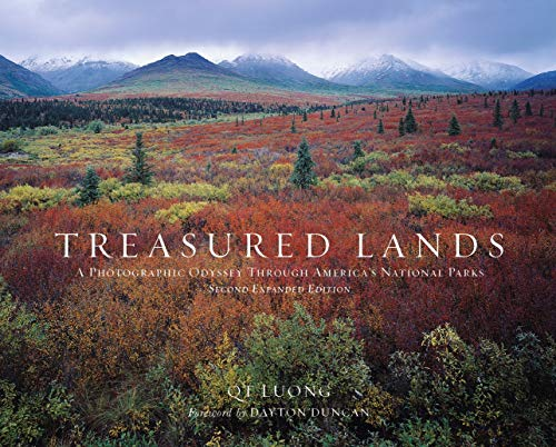 Treasured Lands: A Photographic Odyssey Through America's National Parks, Second Expanded Edition