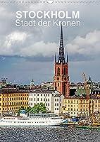 STOCKHOLM Stadt der Kronen (Wandkalender 2022 DIN A3 hoch): Unvergessene Ansichten der schwedischen Hauptstadt (Monatskalender, 14 Seiten )