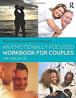 An Emotionally Focused Workbook for Couples: The Two of Us