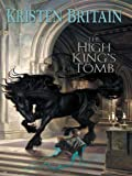 The High King's Tomb (Green Rider Book 3)