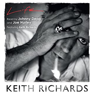 Life                   By:                                                                                                                                 Keith Richards                               Narrated by:                                                                                                                                 Johnny Depp,                                                                                        Joe Hurley,                                                                                        Keith Richards                      Length: 23 hrs     129 ratings     Overall 4.6