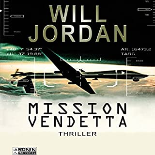 Mission Vendetta     Ryan Drake 1              By:                                                                                                                                 Will Jordan                               Narrated by:                                                                                                                                 Mark Bremer                      Length: 16 hrs and 57 mins     1 rating     Overall 4.0