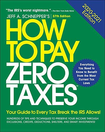 How to Pay Zero Taxes 2020 2021 Your Guide to Every Tax Break the IRS Allows product image