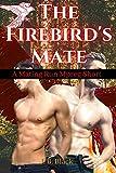 The Firebird's Mate: A Mating Run Mpreg Short (M/M Gay Paranormal Romance)