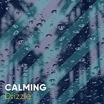# 1 Album: Calming Drizzle