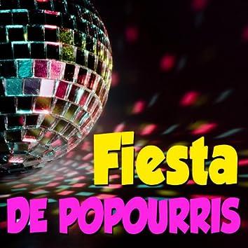 Fiesta de Popourrís