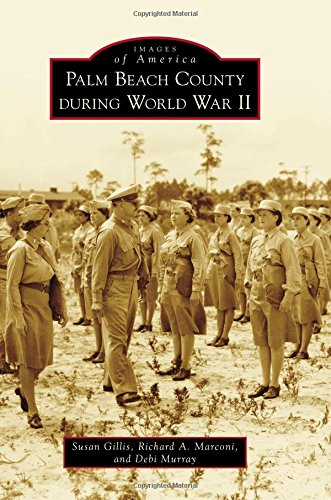 Palm Beach County During World War II (Images of America)