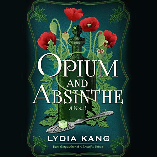Opium and Absinthe  By  cover art