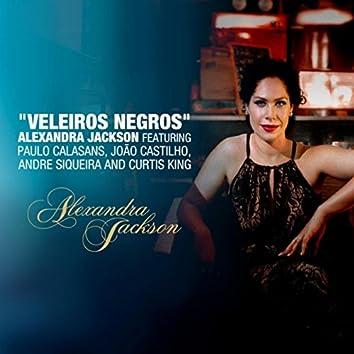 Veleiros Negros (feat. Paulo Calasans, Joao Castilho, Andre Siqueira & Curtis King)