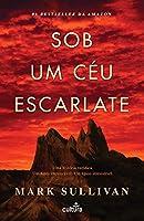 Sob um Céu Escarlate (Portuguese Edition)