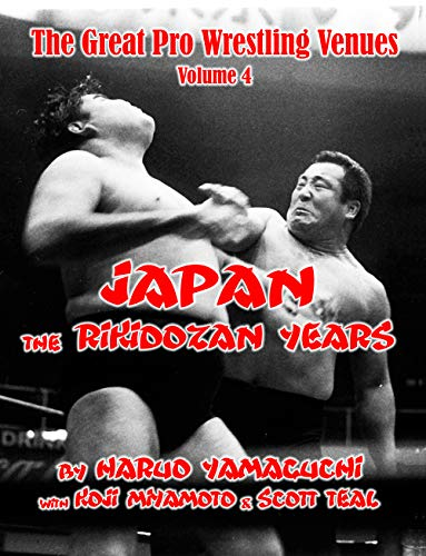Japan: The Rikidozan Years, 1951-1963 (The Great Wrestling Venues Book 4) (English Edition)