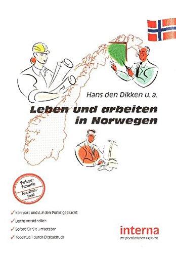 Leben und arbeiten in Norwegen: So klappt es mit der Auswanderung! (Leben und arbeiten im Ausland)