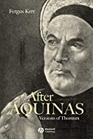 After Aquinas: Version of Thomism
