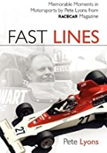 Fast Lines: Memorable Moments in Motor Sports from Vintage Racecar Magazine by Lyons, Pete published by Octane Press (2011)