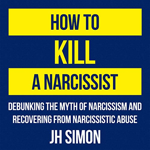 How to Kill a Narcissist cover art