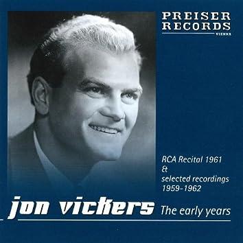 Jon Vickers the Early Years