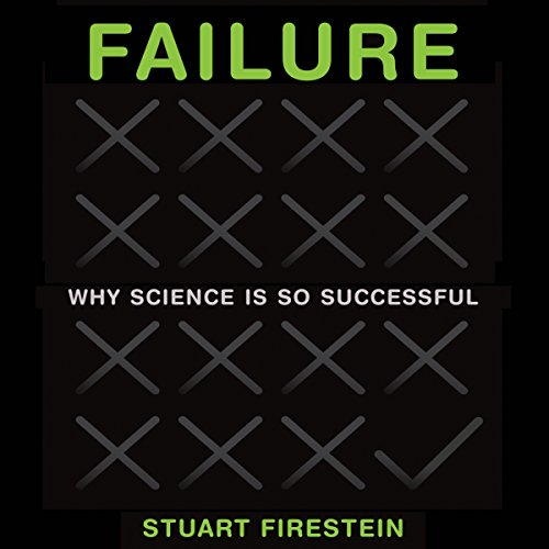 Failure: Why Science Is so Successful audiobook cover art