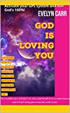 God is Loving You: Activate your GPS System and live God's 100%! (English Edition)