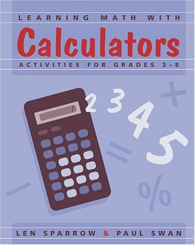 Learning Math with Calculators: Activities for Grades 3-8