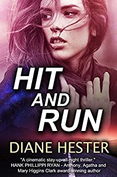 Hit and Run by [Diane Hester]