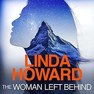 The Woman Left Behind                   By:                                                                                                                                 Linda Howard                               Narrated by:                                                                                                                                 Katharine Mangold                      Length: 11 hrs and 15 mins     9 ratings     Overall 4.2