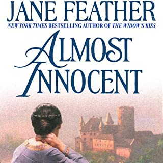 Almost Innocent                   By:                                                                                                                                 Jane Feather                               Narrated by:                                                                                                                                 Rosalind Ashford                      Length: 16 hrs and 18 mins     5 ratings     Overall 4.2