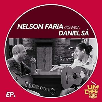 Nelson Faria Convida Daniel Sá. Um Café Lá Em Casa