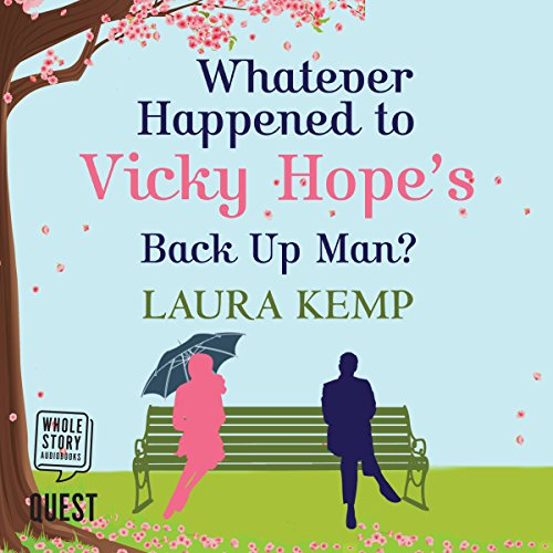 Whatever Happened to Vicky Hope's Back Up Man  By  cover art