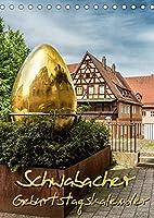 Schwabach Geburtstagskalender (Tischkalender 2022 DIN A5 hoch): Geburtstagskalender mit Fotos der Stadt Schwabach (Geburtstagskalender, 14 Seiten )