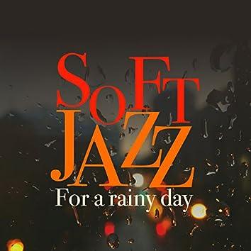Soft Jazz for a Rainy Day