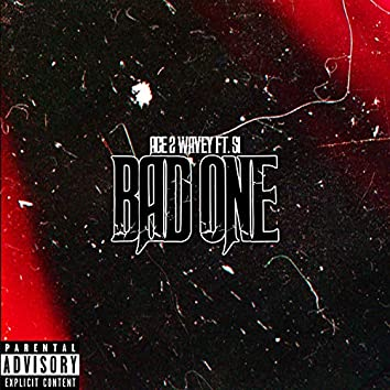 BAD ONE (feat. S1)
