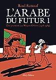 L'Arabe du futur 1: Une jeunesse au Moyen-Orient (1978-1984) (Images)