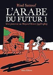 livre L'Arabe du futur - Tome 1